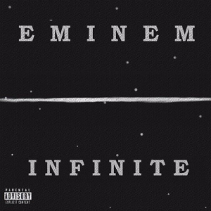 Eminem - Infinite! (Audio)
